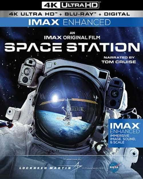 IMAX Space Station 4K 2002 DOCU Ultra HD